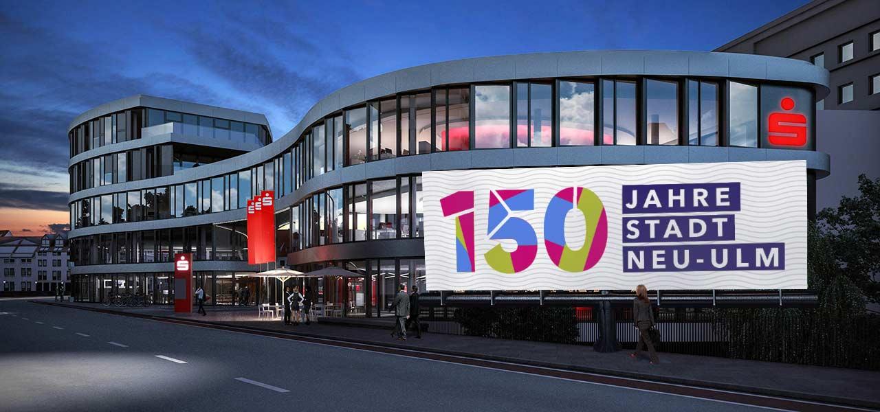 Banner auf dem Brückenhaus in Neu-Ulm mit dem Logo 150 Jahre Neu Ulm