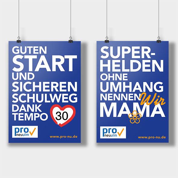2 Plakate, die die Aksis Werbeagentur für die Partei PRO Neu-Ulm gestaltete