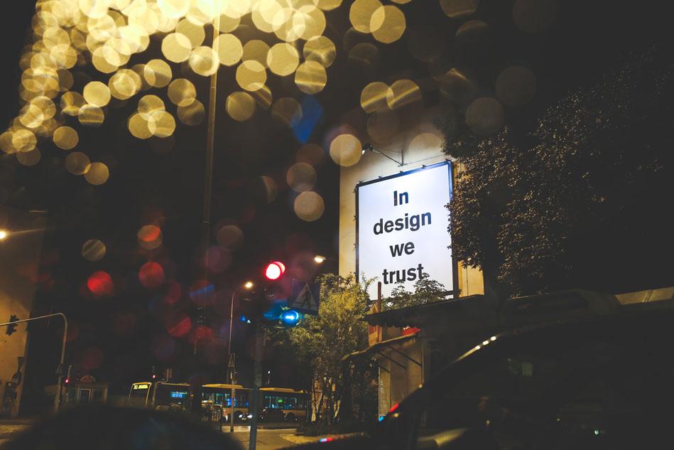 Plakat mit In design we trust